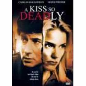 A Kiss So Deadly