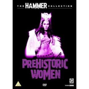 Prehistoric Women is listed (or ranked) 20 on the list The Best Caveman Movies
