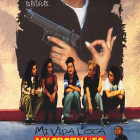 Mi Vida Loca is listed (or ranked) 15 on the list The Best Drama Movies Set in Los Angeles