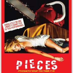 Pieces is listed (or ranked) 7 on the list The Best Horror Movies About Chainsaw Maniacs