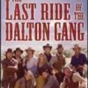 The Last Ride of the Dalton Ga is listed (or ranked) 12 on the list The Best Movies With Ride in the Title