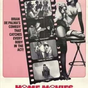 Home Movies is listed (or ranked) 21 on the list The Best Movies Directed by Brian De Palma