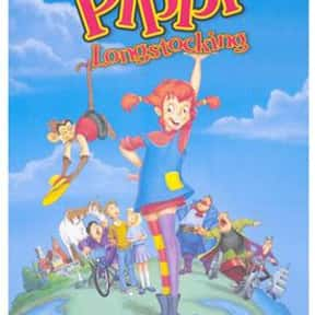 Pippi Longstocking is listed (or ranked) 21 on the list The Greatest Classic Films the Whole Family Will Love