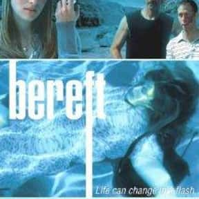 Bereft is listed (or ranked) 6 on the list The Best Movies About Vermont