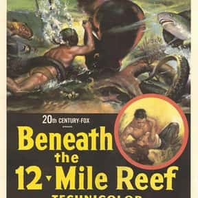 Beneath the 12-Mile Reef is listed (or ranked) 25 on the list What's the Best Florida Movie of All Time?