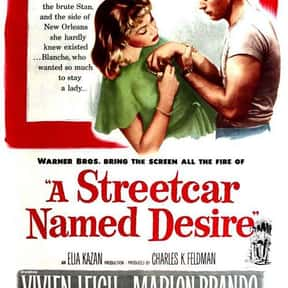 A Streetcar Named Desire is listed (or ranked) 7 on the list 25+ Great Movies About Life After a Nervous Breakdown