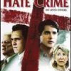 Hate Crime is listed (or ranked) 22 on the list The Best LGBTQ+ Drama Films