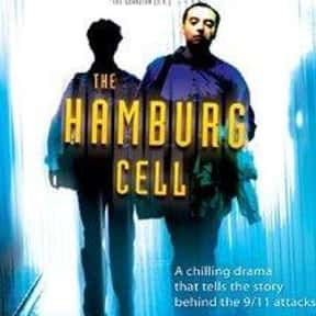 The Hamburg Cell is listed (or ranked) 15 on the list The Best Movies About 9/11
