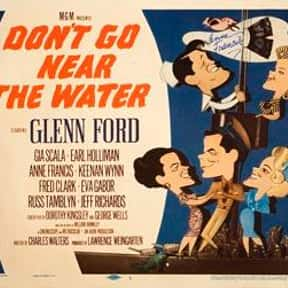 Don't Go Near the Water is listed (or ranked) 9 on the list The Best Movies With Water in the Title
