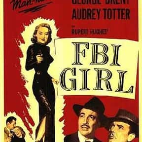 FBI Girl is listed (or ranked) 24 on the list The Best '50s Spy Movies