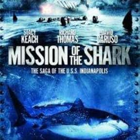 Mission of the Shark: The Saga is listed (or ranked) 16 on the list The Scariest Ship Horror Movies Set on the Sea