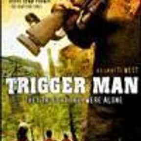 Trigger Man is listed (or ranked) 3 on the list The Best Movies That Take Place In Delaware