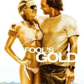 Fool's Gold is listed (or ranked) 18 on the list Great Movies Set on the Beach