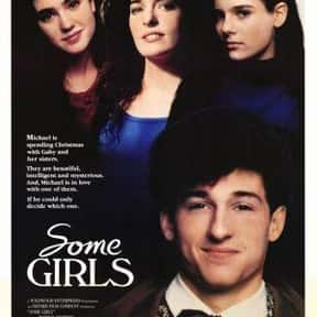 Some Girls is listed (or ranked) 19 on the list The Best Jennifer Connelly Movies