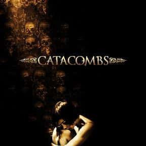 Catacombs is listed (or ranked) 4 on the list The Best Horror Movies Set in Paris