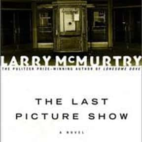 The Last Picture Show is listed (or ranked) 4 on the list The Best Larry McMurtry Books