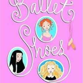 Ballet Shoes is listed (or ranked) 20 on the list Good Books for 10 Year Olds