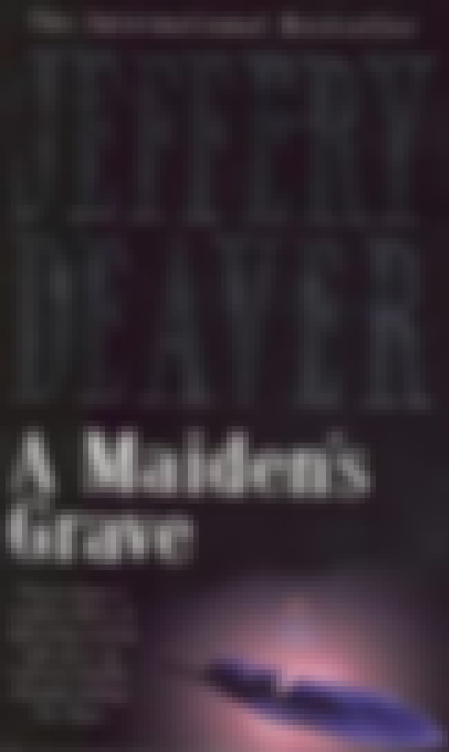 A Maiden's Grave is listed (or ranked) 3 on the list JEFFERY DEAVER'S Best Books