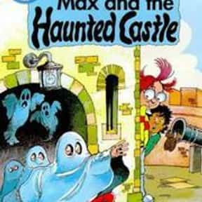 Max and the Haunted Castle is listed (or ranked) 4 on the list 50+ Good Books With Castle in the Title