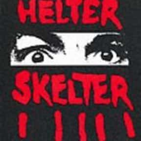 Helter Skelter is listed (or ranked) 18 on the list The Scariest Novels of All Time