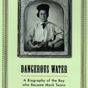 Dangerous water is listed (or ranked) 18 on the list The Best Books With Water in the Title