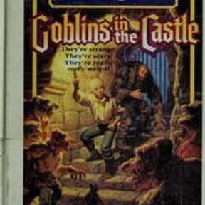 Goblins in the Castle is listed (or ranked) 6 on the list 50+ Good Books With Castle in the Title