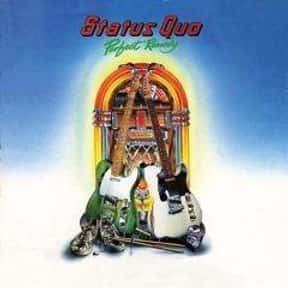 Perfect Remedy is listed (or ranked) 11 on the list The Best Status Quo Albums of All Time