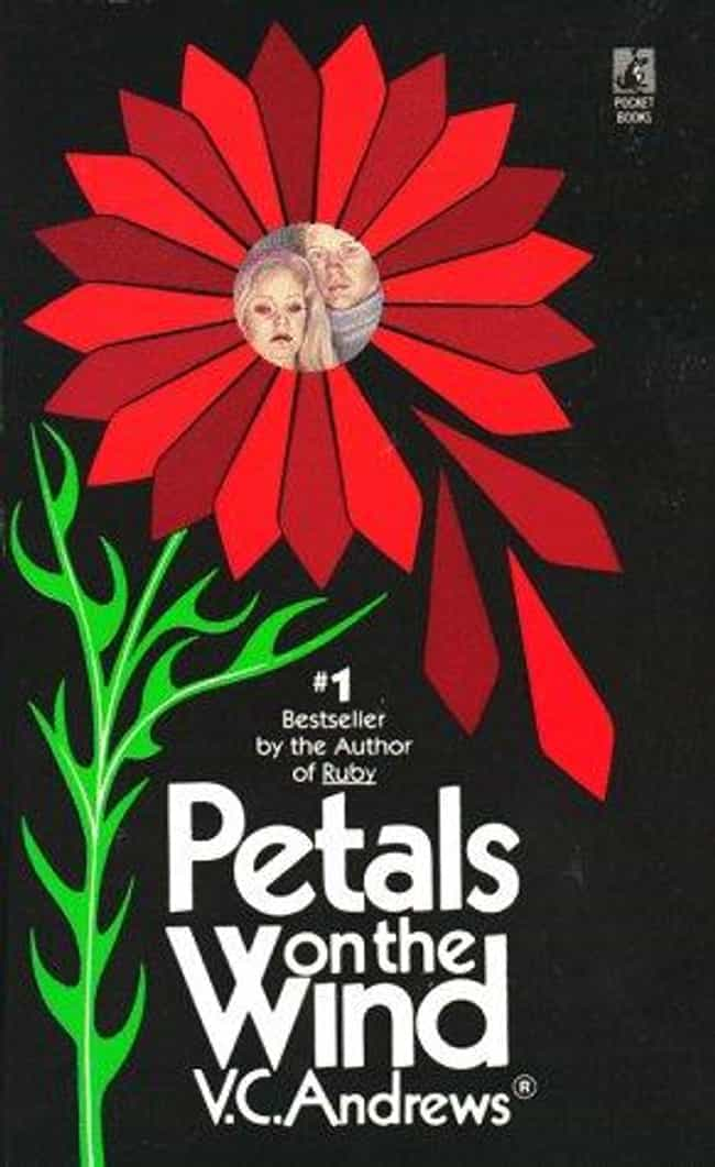 Petals on the Wind is listed (or ranked) 2 on the list V. C. Andrews And The Complete Dollanganger Saga