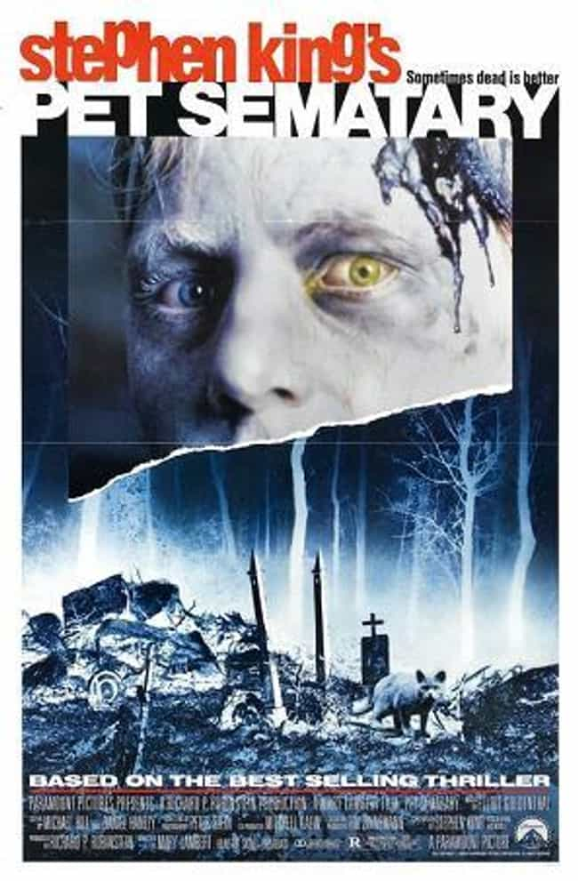 Pet Sematary is listed (or ranked) 2 on the list The Most Terrifying Horror Movies That Are Based on Books