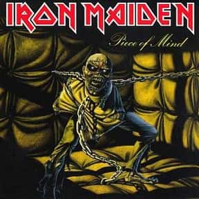 Piece of Mind is listed (or ranked) 15 on the list The Top Metal Albums of All Time