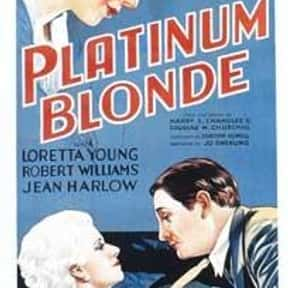 Platinum Blonde is listed (or ranked) 14 on the list The Best '30s Romantic Comedies