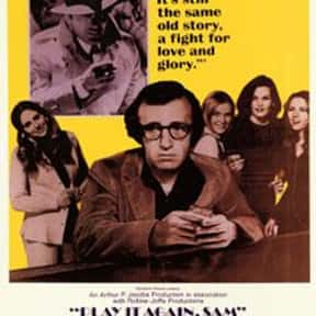 Play It Again, Sam is listed (or ranked) 12 on the list The Best Woody Allen Movies