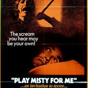 Play Misty for Me is listed (or ranked) 12 on the list The Best Movies Directed by Clint Eastwood
