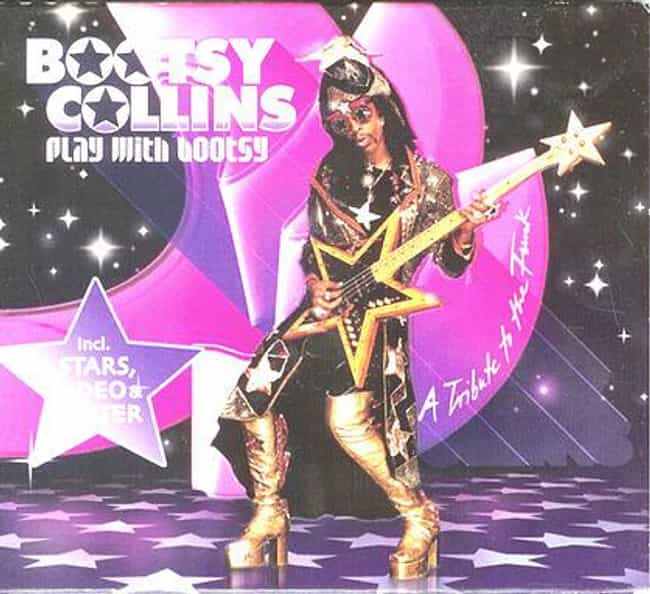 Play With Bootsy is listed (or ranked) 4 on the list The Best Bootsy Collins Albums of All Time