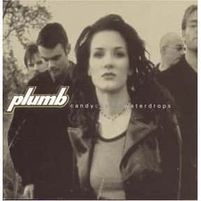 Plumb is listed (or ranked) 24 on the list The Best '90s Christian Rock Bands & Artists