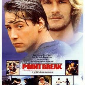 Point Break is listed (or ranked) 2 on the list The Best Keanu Reeves Movies