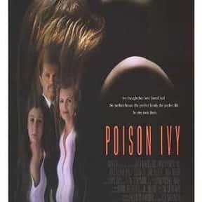 Poison Ivy is listed (or ranked) 9 on the list The Best Steamy Thriller Movies, Ranked