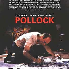 Pollock is listed (or ranked) 11 on the list The Best Movies for Artists to Watch