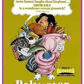 Polyester is listed (or ranked) 21 on the list The Best Campy Comedy Movies, Ranked