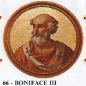 Pope Boniface III is listed (or ranked) 2 on the list Complete List of 7th Century Popes