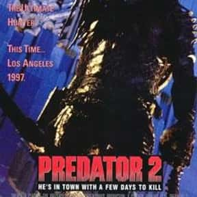Predator 2 is listed (or ranked) 24 on the list The 100+ Best Action Movies for Horror Fans