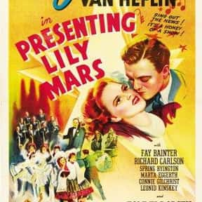 Presenting Lily Mars is listed (or ranked) 16 on the list The Best Musical Movies of All Time