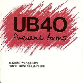 Present Arms is listed (or ranked) 2 on the list The Best UB40 Albums of All Time
