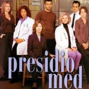 Presidio Med is listed (or ranked) 17 on the list The Best 2000s Medical TV Shows