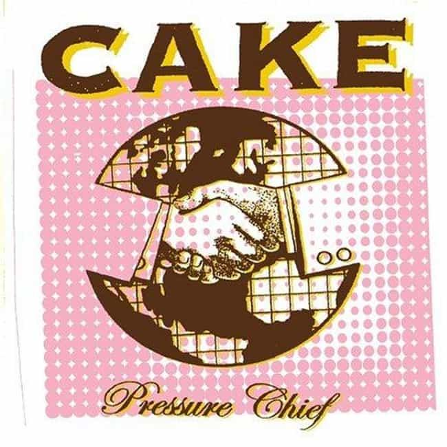 Pressure Chief is listed (or ranked) 4 on the list The Best Cake Albums of All Time