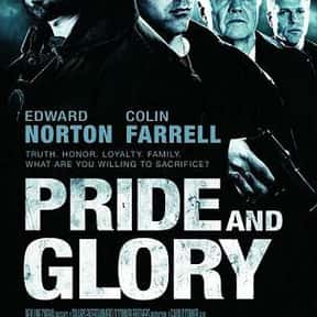 Pride and Glory is listed (or ranked) 3 on the list The Best '00s Cop Movies