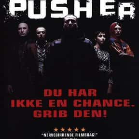 Pusher is listed (or ranked) 15 on the list The Best Mads Mikkelsen Movies