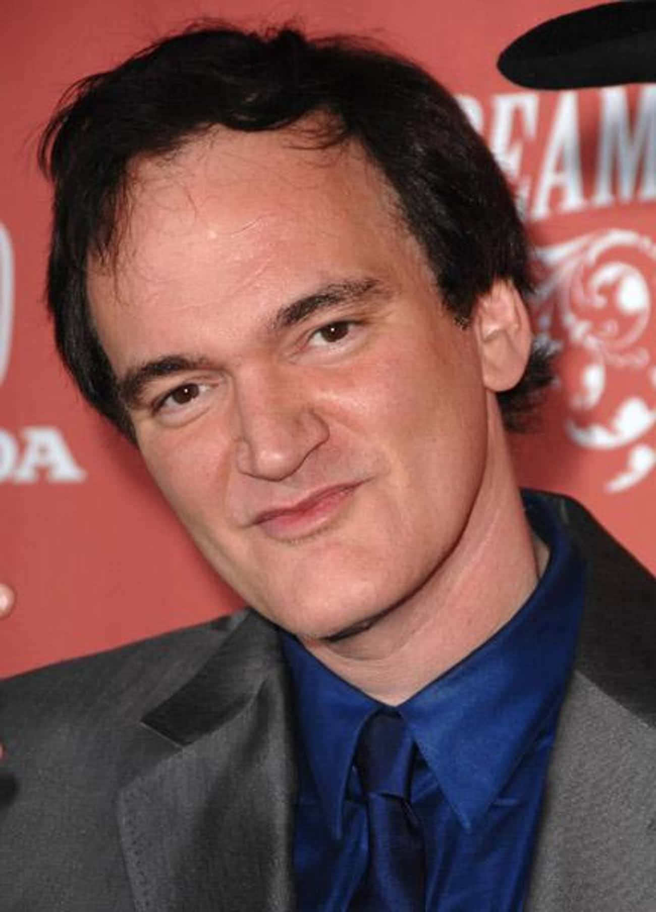 Quentin Tarantino is listed (or ranked) 2 on the list Famous People You Didn't Know Have Cherokee Blood