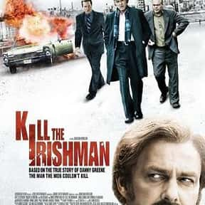 Kill the Irishman is listed (or ranked) 4 on the list The Best Movies With Kill in the Title