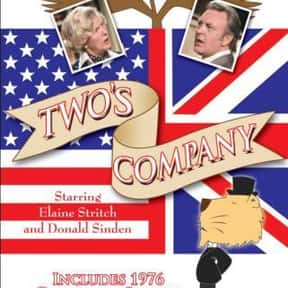 Two's Company is listed (or ranked) 20 on the list The Best TV Sitcoms on Amazon Prime